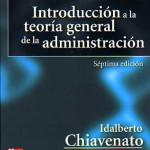 Introducción a la teoría general de la administración de Idalberto Chiavenato