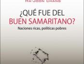 """Resumen: """"¿Qué fue del buen samaritano?"""" de Ha-Joon Chang"""
