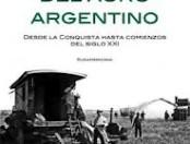 """Resumen del capítulo VI de """"Historia del agro argentino"""" de Barsky y Gelman"""